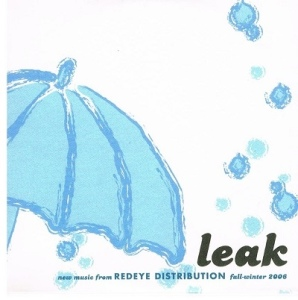V/A feat. Spencer Dickinson - Leak: New Music From Red Eye Distribution [Promo] (CD, US)