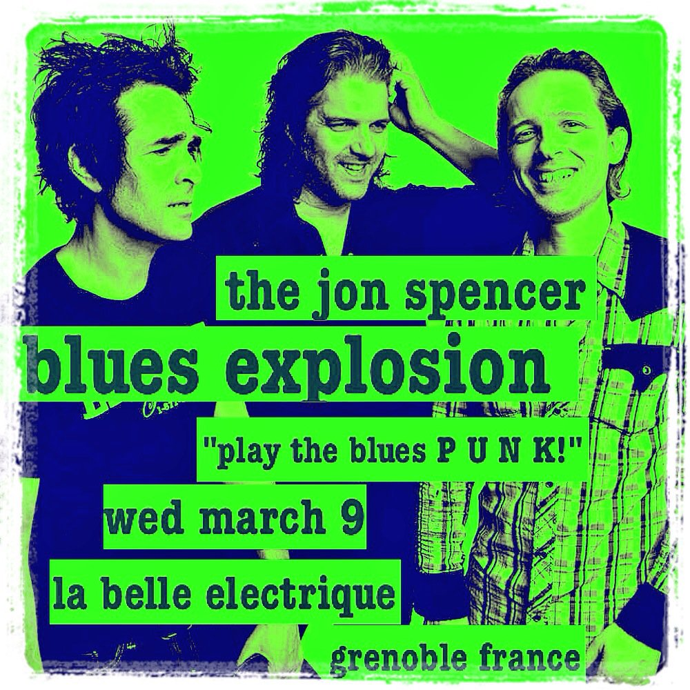 The Jon Spencer Blues Explosion – La Belle Electrique, Grenoble, France (9 March 2016)