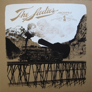 The Sadies - Archives Vol. I Rarities, Oddities and Radio: 1995-2015 (LP, SWITZERLAND) -  Cover
