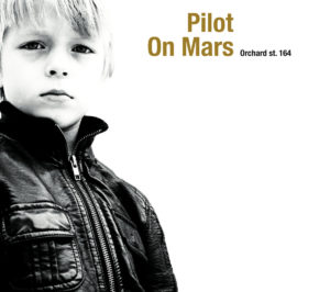 Pilot on Mars - Orchard St. 164 (LP, FRANCE) - Cover