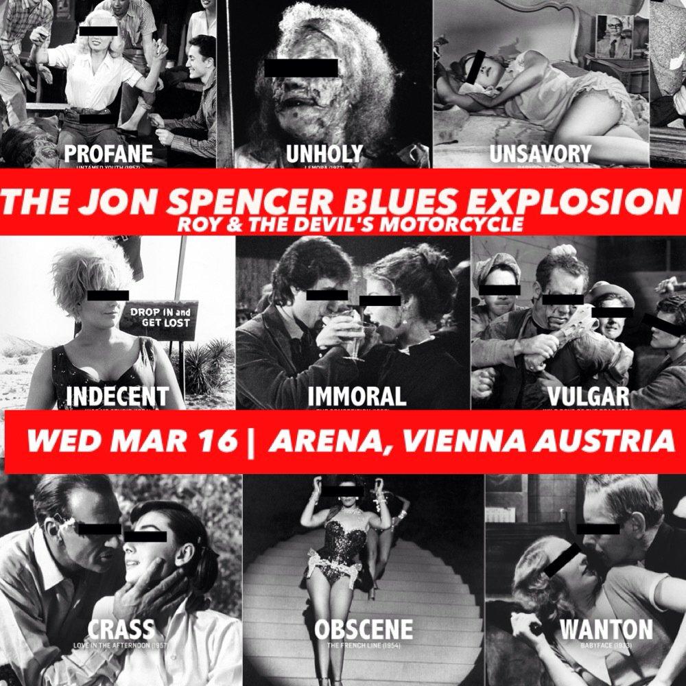 The Jon Spencer Blues Explosion – Arena Wien, Vienna, Austria (16 March 2016) - Poster