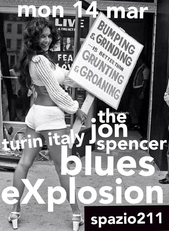 The Jon Spencer Blues Explosion - Spazio211, Turin, Italy (14 March 2016)