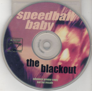 Speedball Baby - The Blackout [Promo] (CD, US)