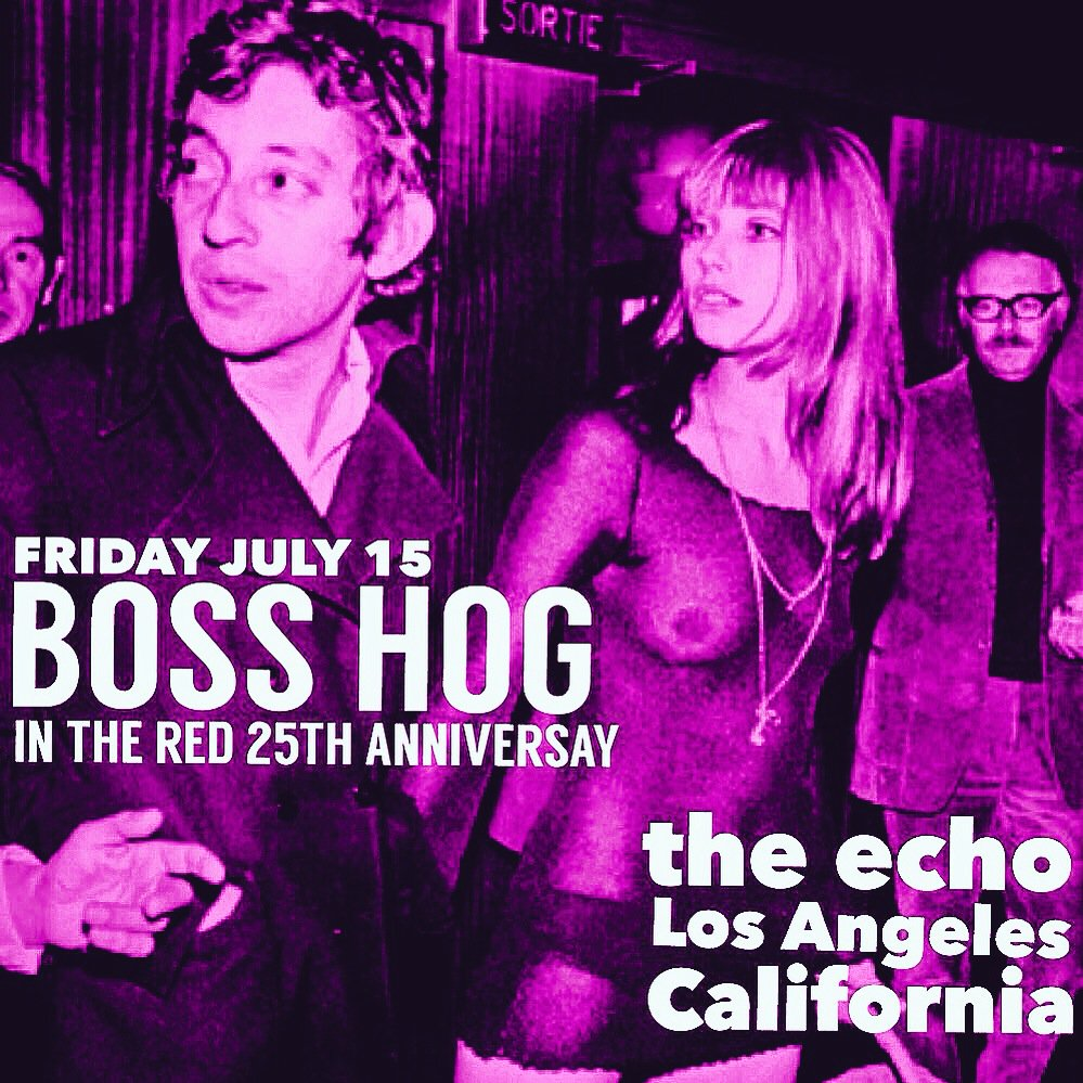 Boss Hog – Echo: In the Red Records 25th Anniversary, Los Angeles, CA, US (15 July 2016)
