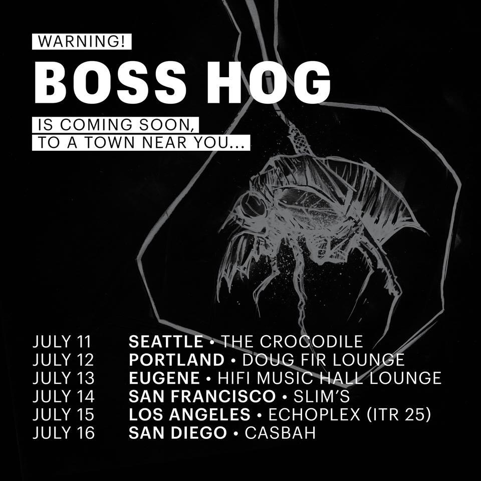 Boss Hog - West Coast Tour Dates (11 - 16 July 2016)