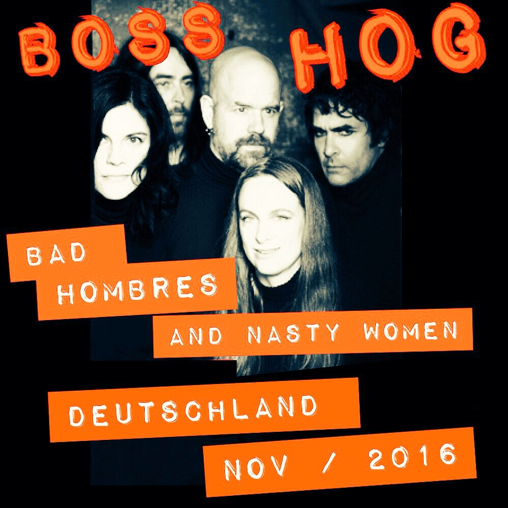 Boss Hog - Gebaeude9, Köln , Germany (5 November 2016)
