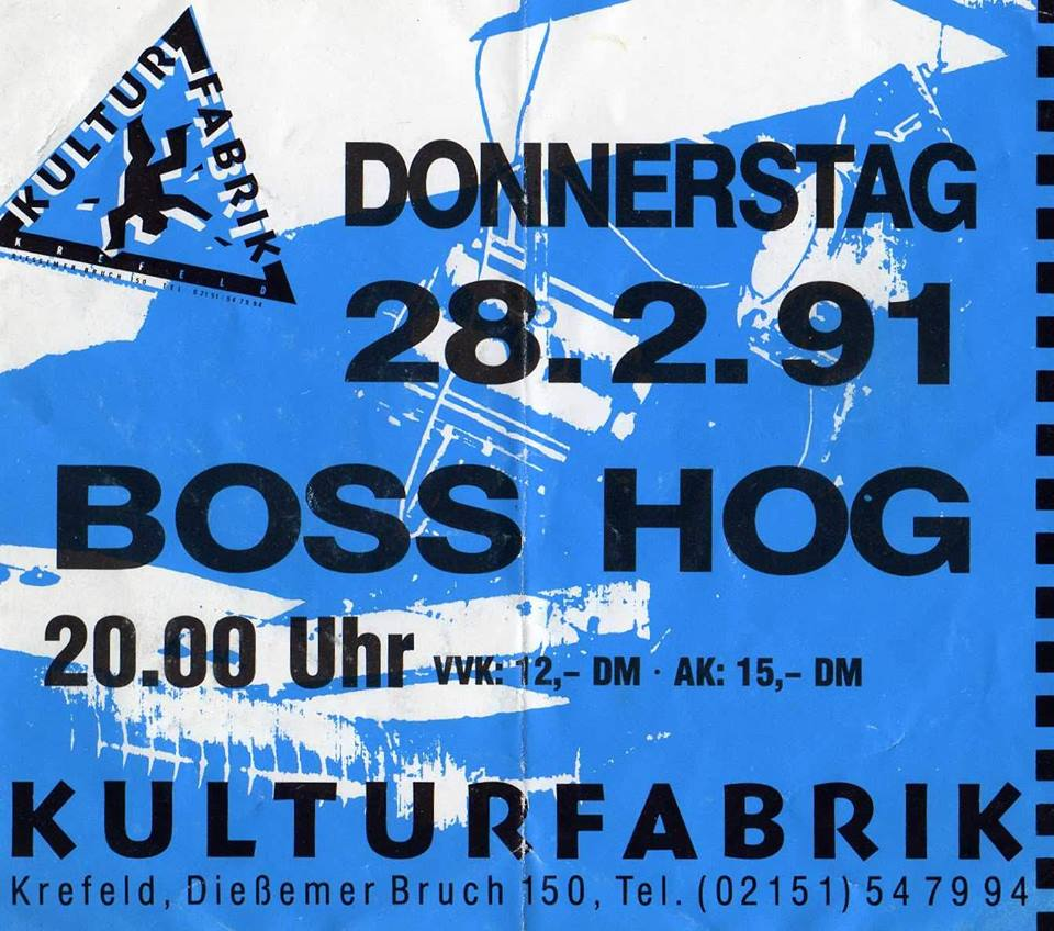 Boss Hog - Kulturfabrik, Krefeld, Germany (28 February 1991)