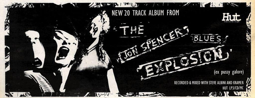The Jon Spencer Blues Explosion (ADVERT, UK)