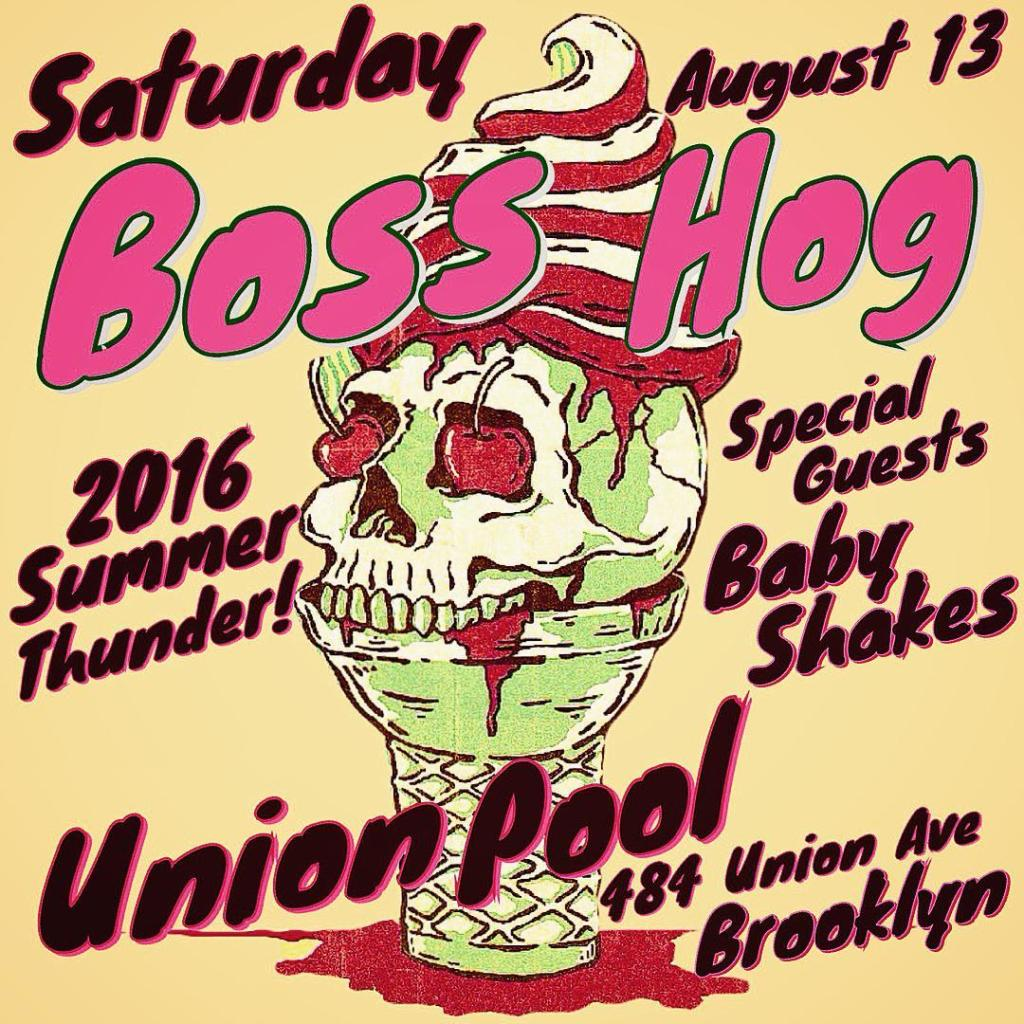 Boss Hog – Summer Thunder, Union Pool, Brooklyn, New York, US (13 August 2016)