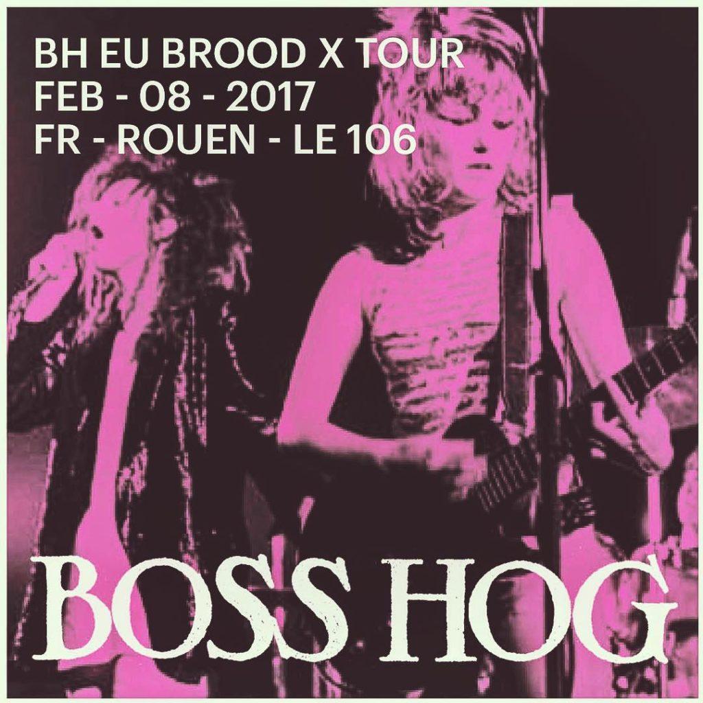 Boss Hog – Festival Les Nuits de l'Alligator, Le 106, Rouen, France (8 February 2017)