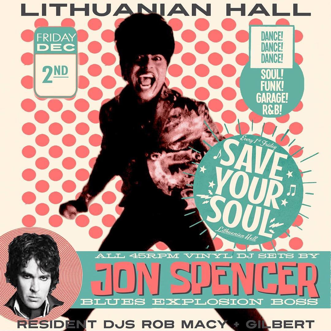 Jon Spencer (DJ Set) - Save Your Soul, Lithuanian Hall, Baltimore, MD, US (2 December 2016)