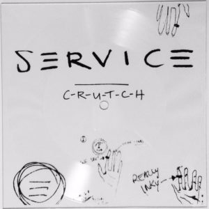 S-E-R-V-I-C-E - I Need A Crutch [Lathe Cut] (7, US)