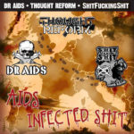 Thought Reform / Dr AIDS / Shit Fucking Shit - AIDS Infected Shit (CD, UK)