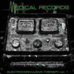 V/A feat. Psychic Youth - Electroconvulsive Therapy Vol 1: A Collection of Rare Singles [Splatter] (LP, US)