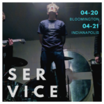 S-E-R-V-I-C-E - Blockhouse, Bloomington, Indiana, US (20 April 2018)