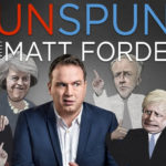 Unspun with Matt Forde (TV, UK)