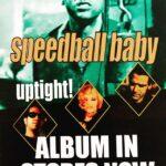 Speedball Baby - Uptight (ADVERT, US)