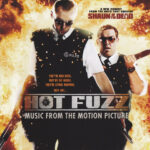 Hot Fuzz: Music From The Motion Picture (CD, CANADA)